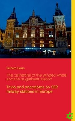 cathedral of the winged wheel and the sugarbeet station