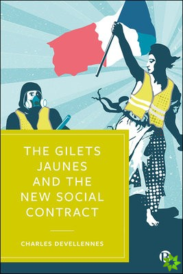 Gilets Jaunes and the New Social Contract