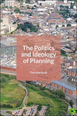 Politics and Ideology of Planning