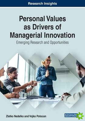 Personal Values as Drivers of Managerial Innovation