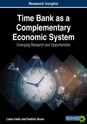 Time Bank as a Complementary Economic System