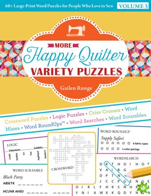 More Happy Quilter Variety Puzzles-Volume 3