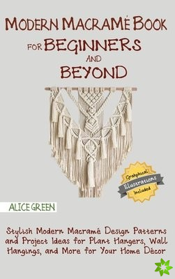 Modern Macrame Book for Beginners and Beyond