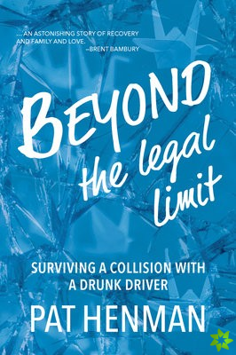 Beyond the Legal Limit