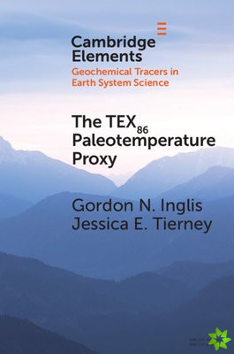 THE TEX86 PALEOTEMPERATURE PROXY