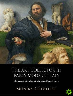 Art Collector in Early Modern Italy