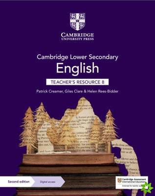 Cambridge Lower Secondary English Teacher's Resource 8 with Digital Access