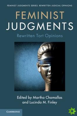 Feminist Judgments: Rewritten Tort Opinions