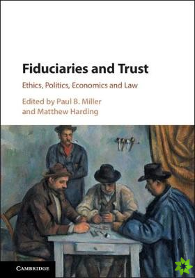 Fiduciaries and Trust