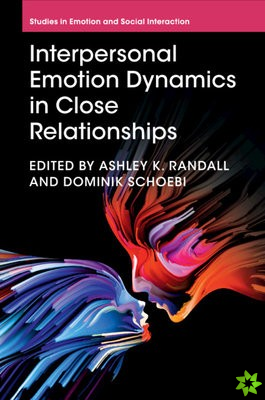 Interpersonal Emotion Dynamics in Close Relationships