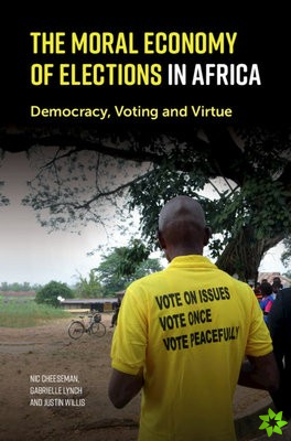 Moral Economy of Elections in Africa
