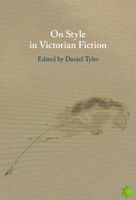 On Style in Victorian Fiction