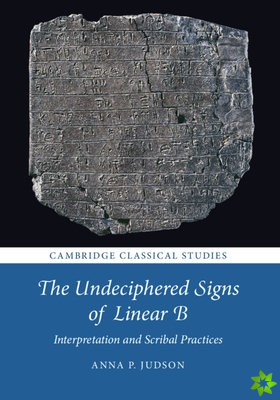 Undeciphered Signs of Linear B