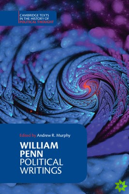William Penn: Political Writings