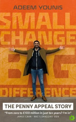 Small Change, BIG DIFFERENCE - The Penny Appeal Story