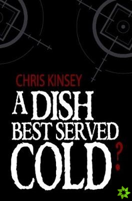 Dish Best Served Cold?