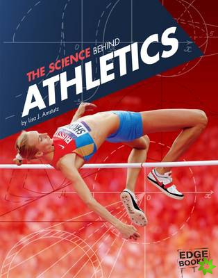 Science Behind Athletics
