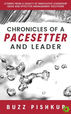Chronicles of a Pacesetter and Leader