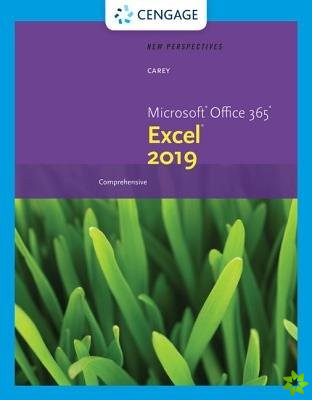 New Perspectives Microsoft (R) Office 365 & Excel 2019 Comprehensive