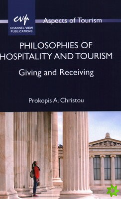 Philosophies of Hospitality and Tourism