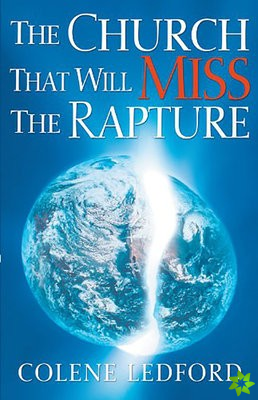 Church That Will Miss the Rapture