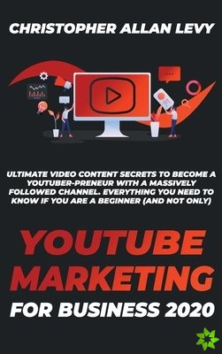 Youtube Marketing for Business 2020