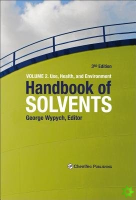 Handbook of Solvents, Volume 2