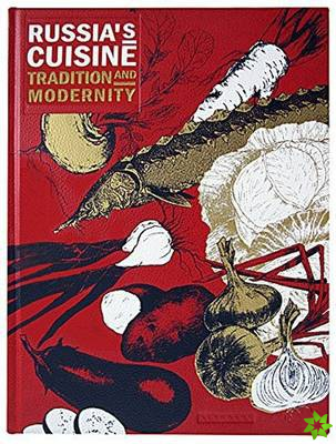 Russia's Cuisine: Tradition and Modernity