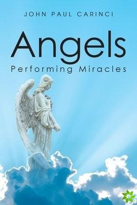 Angels Performing Miracles