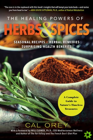 Healing Powers Of Herbs And Spices