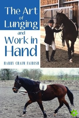 Art of Lunging & Work in Hand