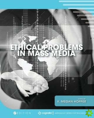 Ethical Problems in Mass Media