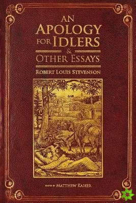 Apology for Idlers and Other Essays