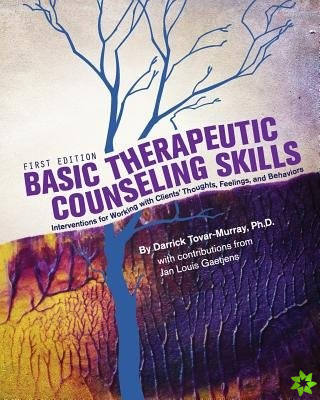 Basic Therapeutic Counseling Skills