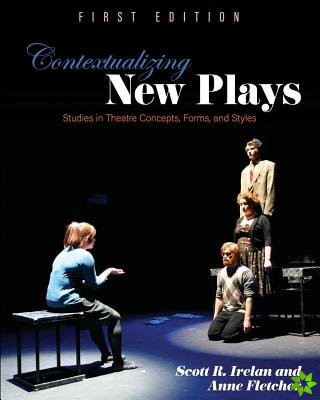Contextualizing New Plays