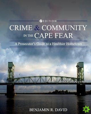Crime and Community in the Cape Fear