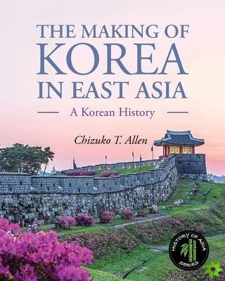 Making of Korea in East Asia