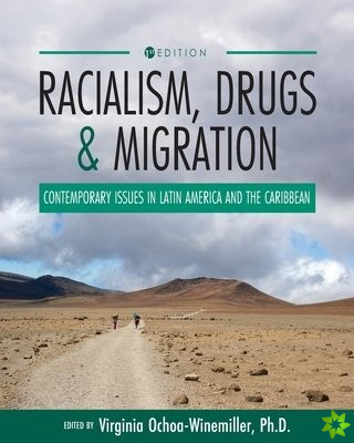 Racialism, Drugs, and Migration