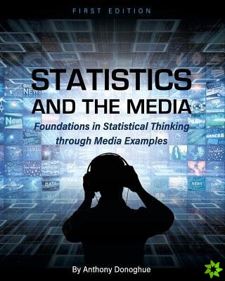 Statistics and the Media