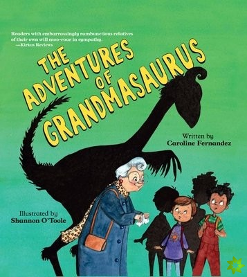 Adventures of Grandmasaurus