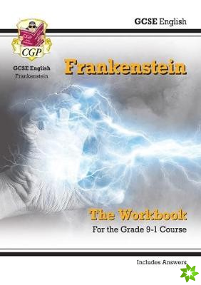 New Grade 9-1 GCSE English - Frankenstein Workbook (includes Answers)
