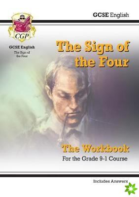 New Grade 9-1 GCSE English - The Sign of the Four Workbook (includes Answers)