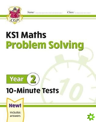 New KS1 Maths 10-Minute Tests: Problem Solving - Year 2