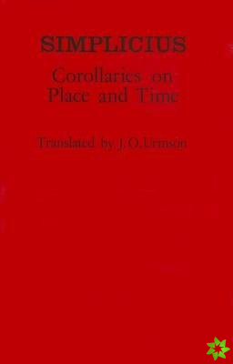 Corollaries on Place and Time