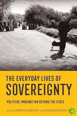 Everyday Lives of Sovereignty