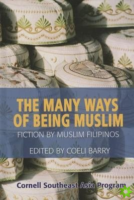 Many Ways of Being Muslim