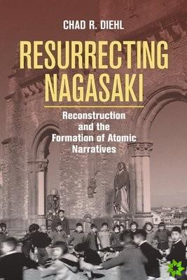 Resurrecting Nagasaki