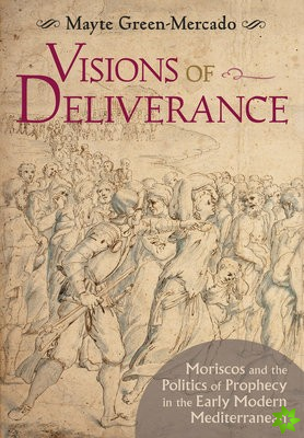 Visions of Deliverance