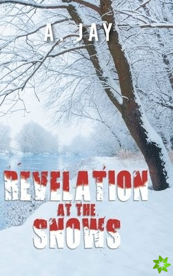 Revelation at the Snows
