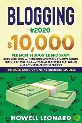 Blogging #2020 $10,000 Per Month Booster Program